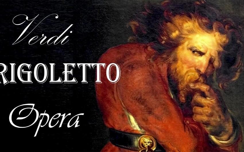 """Opera və Balet Teatrında """"Riqoletto"""" operasının tamaşası keçiriləcək"""