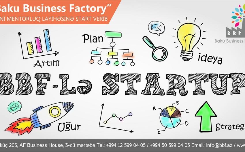 """""""Baku Business Factory"""" yeni mentorluq layihəsinə start verib"""