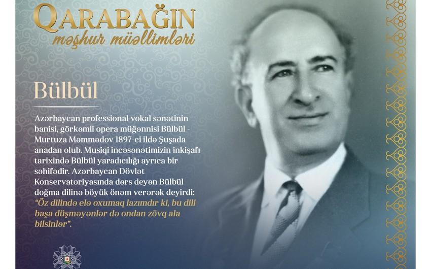 Qarabağın məşhur müəllimləri - Bülbül