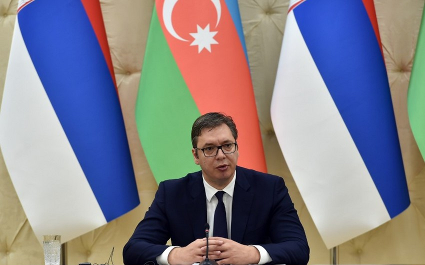 Serbiya prezidenti: Azərbaycanın müstəqilliyini və suverenliyini dəstəkləyirik