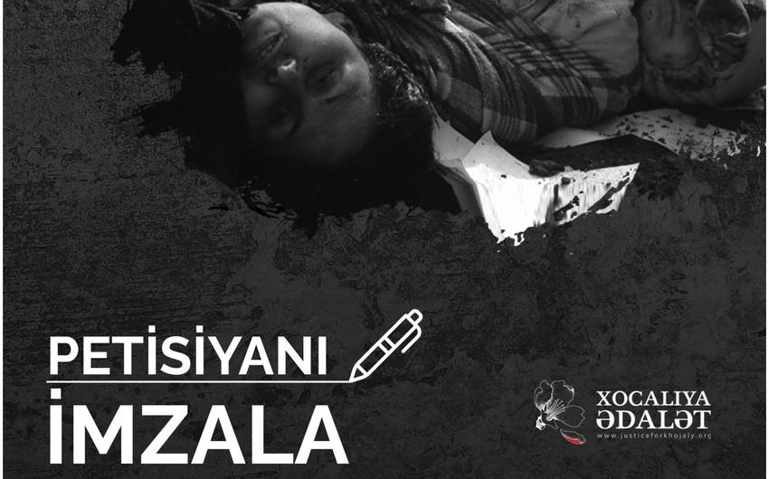 """""""Xocalıya ədalət"""" kampaniyası çərçivəsində petisiya yaradılıb"""