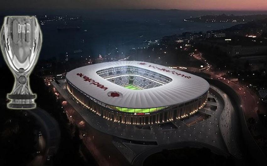 2019-cu ildə UEFA Super Kuboku uğrunda oyun İstanbul şəhərində keçiriləcək