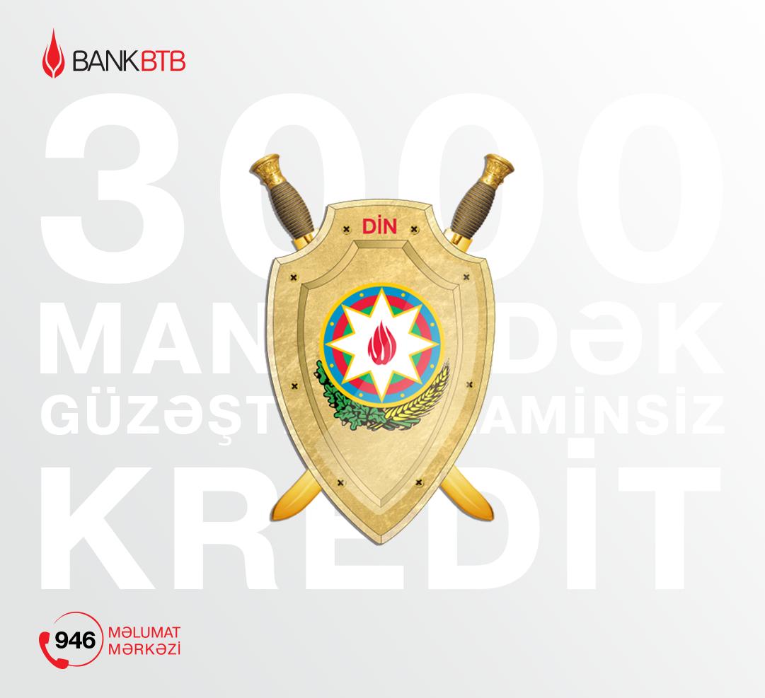 Bank BTB polis əməkdaşları üçün güzəştli kampaniya keçirir