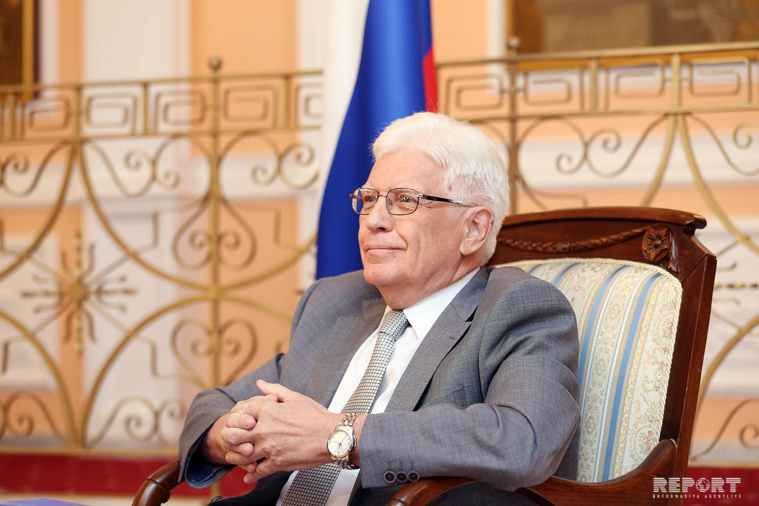 Ambassador: Russia will do everything possible to ensure closer interaction and cooperation with Azerbaijan