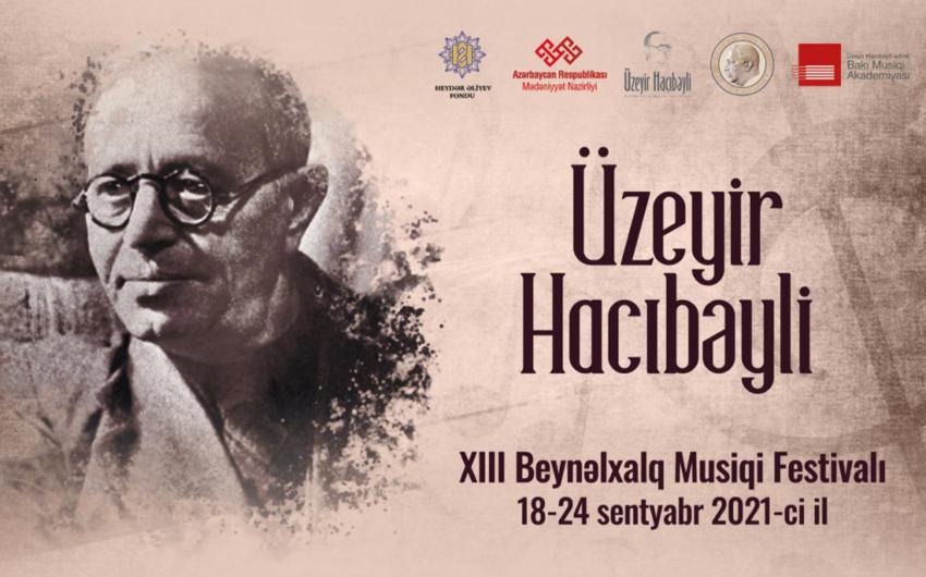 Sentyabrın 18-də Şuşada Üzeyir Hacıbəyli Musiqi Festivalı keçiriləcək