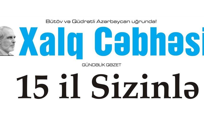 Azərbaycan Mətbuat Şurası Xalq cəbhəsi qəzetini 15 illik yubileyi münasibətilə təbrik edib