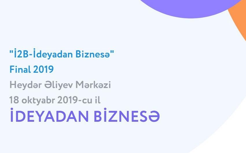 """""""İ2B  İdeyadan Biznesə"""" layihəsinin 2019-cu il üzrə qalibləri açıqlanıb"""