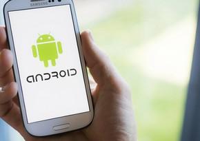 """Köhnə """"Android"""" versiyalı cihazların internetdən nə vaxt ayrılacağı açıqlandı"""