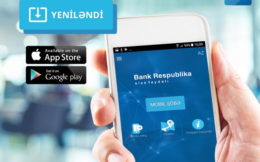 Bank Respublika mobil əlavəsini yeniləyib