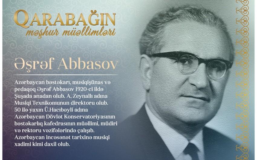 Qarabağın məşhur müəllimləri -Əşrəf Abbasov
