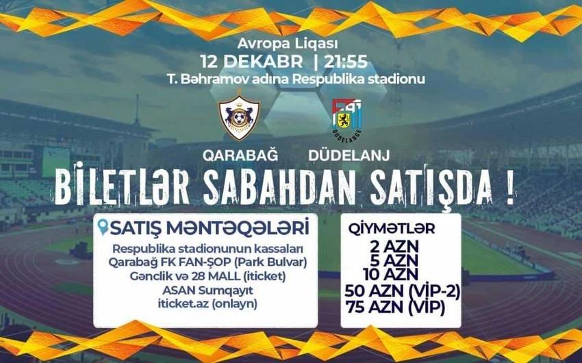 Qarabağ - Düdelanj matçının biletləri sabahdan satışda olacaq