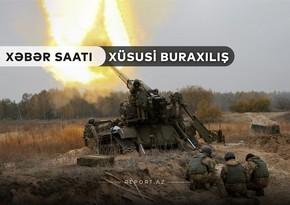 """""""Xəbər Saatı"""": Düşmən komandiri canlı qüvvəsi ilə birgə məhv edildi"""