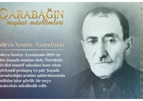 Qarabağın məşhur müəllimləri – Mirzə Xosrov Axundzadə