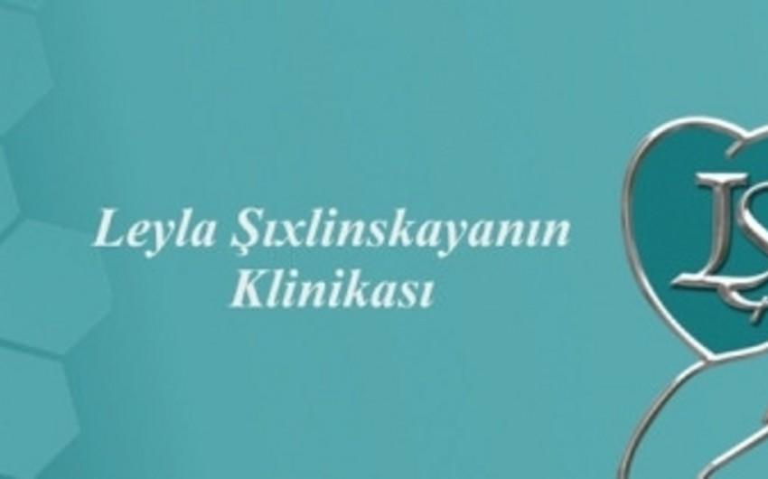 Leyla Şıxlinskaya Klinikası fəaliyyətini bərpa edəcək