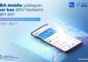 IBA Mobile yükləyən hər kəs ƏDV faizlərini geri alır