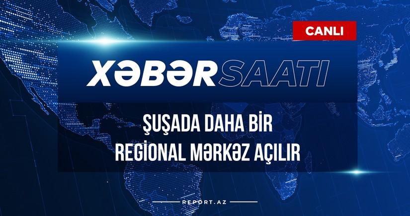 Şuşada daha bir regional mərkəz açılır