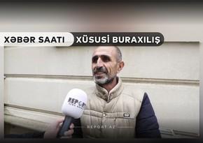 """""""Xəbər Saatı"""": Terrordan qorxmayan mətin sakinlər"""