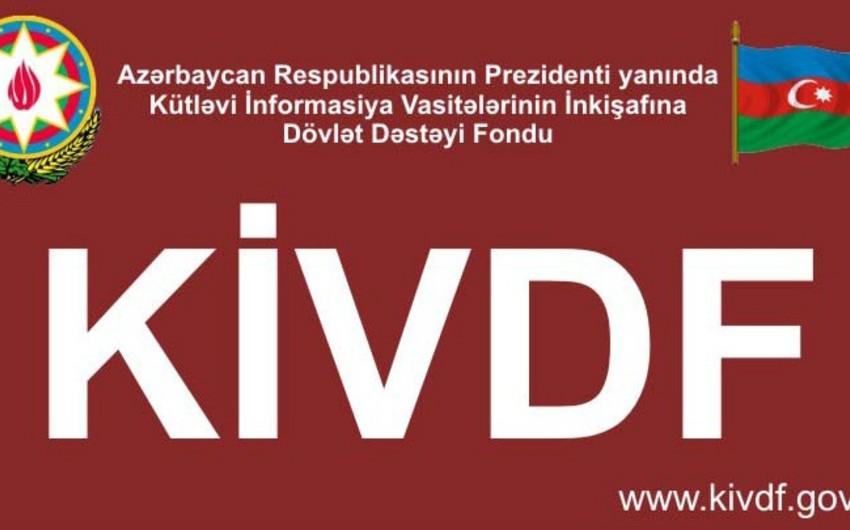KİVDF 34 qəzetə maliyyə yardımı ayırıb - SİYAHI