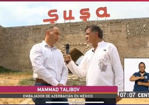 Reportage about Shusha aired on Mexican television