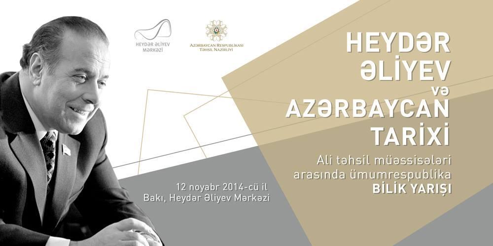 """Azərbaycanda """"Heydər Əliyev və Azərbaycan tarixi"""" adlı ümumrespublika bilik yarışına start verilir"""