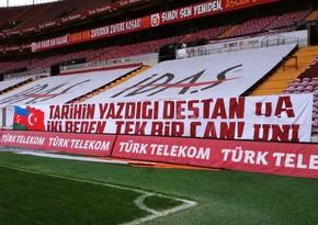 Qalatasarayın stadionunda Azərbaycana dəstək şüarları yerləşdirildi