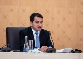 Hikmat Hajiyev: How can we trust Armenian side?