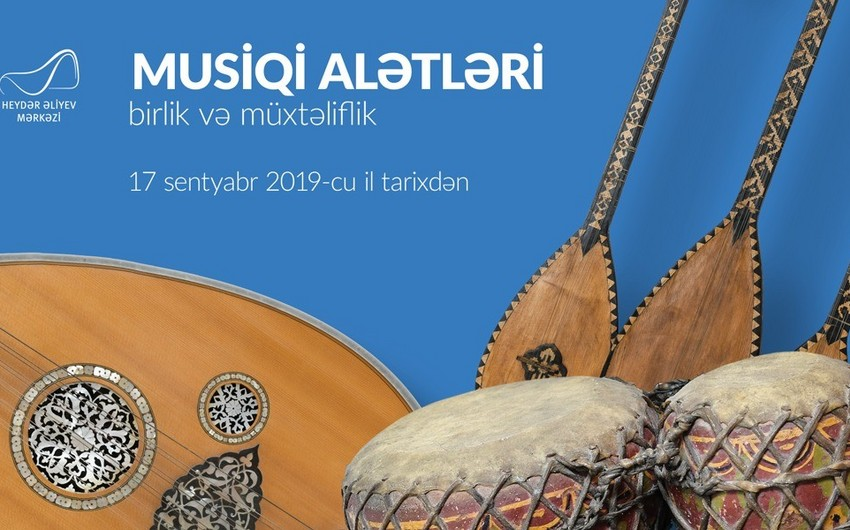 В Центре Гейдара Алиева представят около 200 уникальных музыкальных инструментов