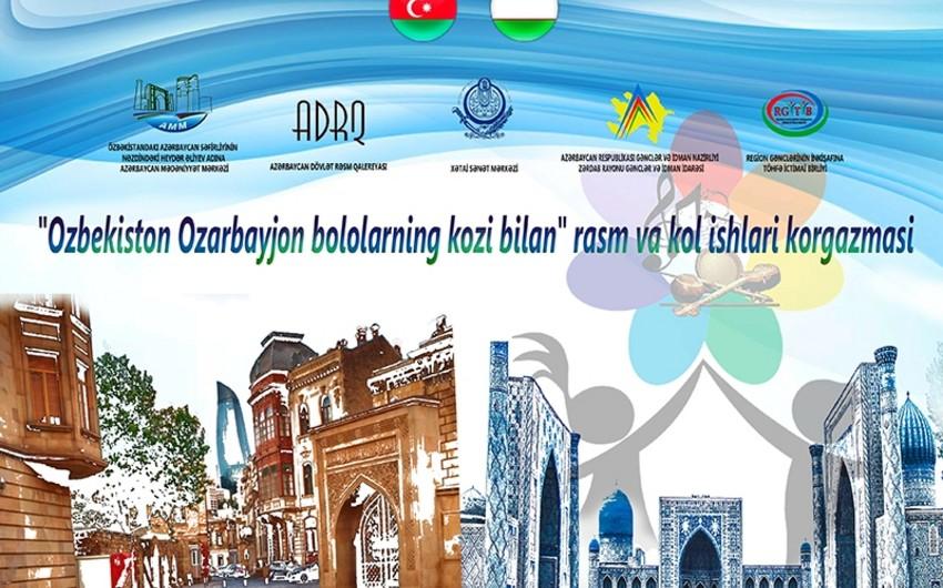 В Ташкенте открылась выставка живописи и ручных работ Узбекистан-Азербайджан глазами детей