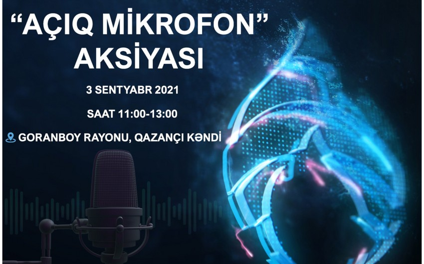 """""""Azəriqaz"""" Goranboyda """"Açıq mikrofon"""" təşkil edəcək"""