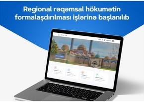 Regional rəqəmsal hökumətin formalaşdırılmasına başlanılıb