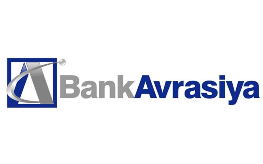 Bank Avrasiyanın aktivləri 26% artıb
