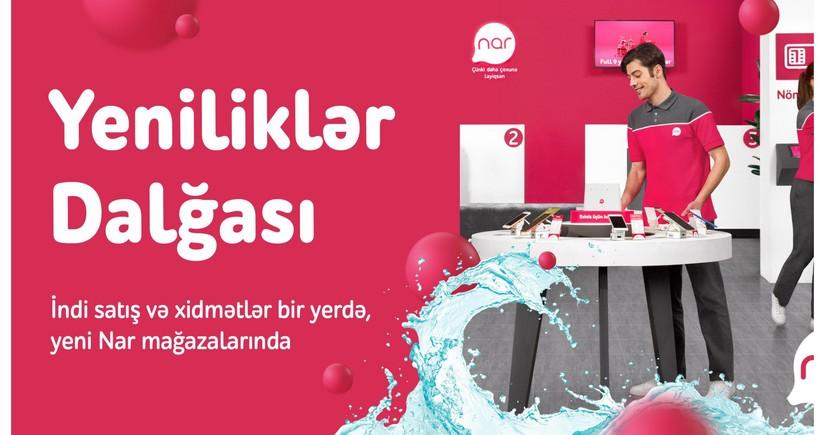 """""""Nar"""" paytaxtda və regionlarda yenilənmiş xidmət mərkəzlərini təqdim edir"""