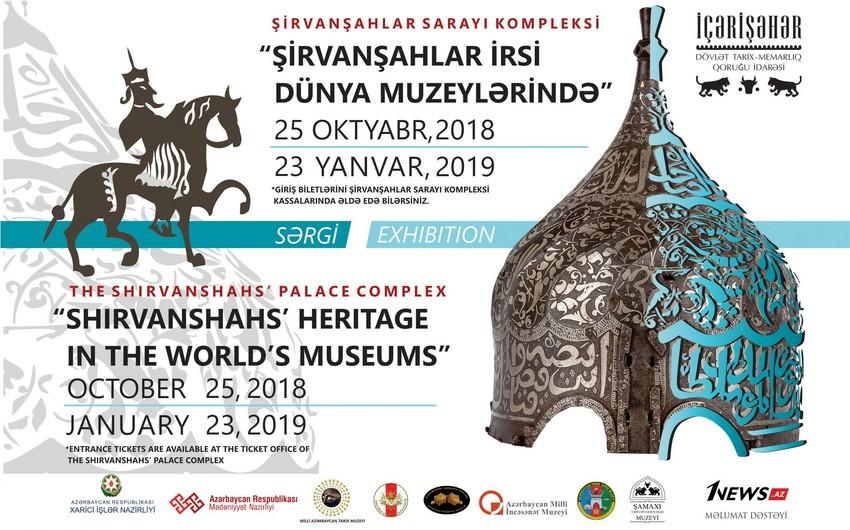 Şirvanşahlar dövlətinə aid nadir eksponatlar Azərbaycana gətirilib