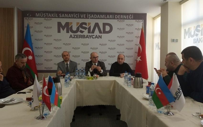 MÜSİAD Azərbaycanda beynəlxalq biznes-forum keçirəcək