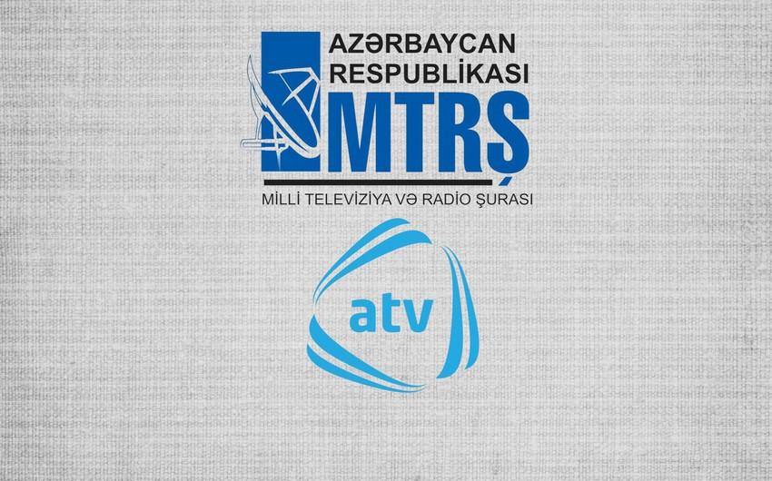 MTRŞ ATV-yə xəbərdarlıq edib