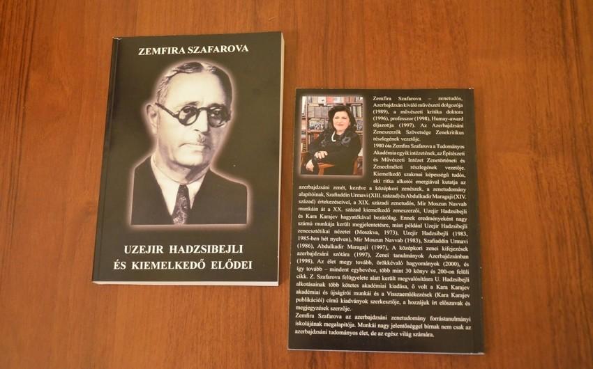 Budapeştdə Üzeyir Hacıbəyli ilə bağlı macar dilində kitab təqdim olunub