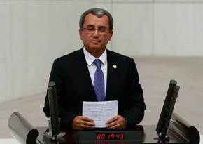 """Türkiyəli deputat: """"Erməni deputatlar son otuz ildə tutduqları yoldan çəkinməyiblər"""""""