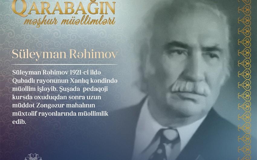 Qarabağın məşhur müəllimləri - Süleyman Rəhimov