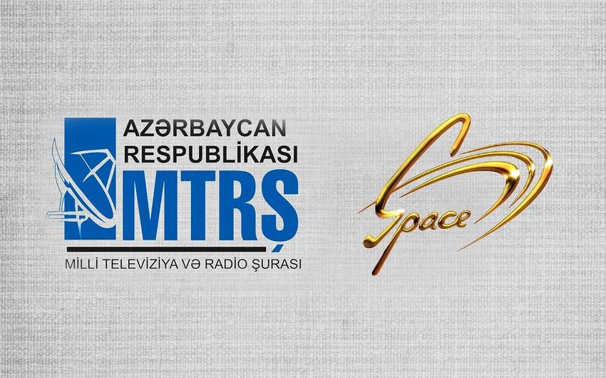 """MTRŞ """"Space TV ilə bağlı qərar verdi"""