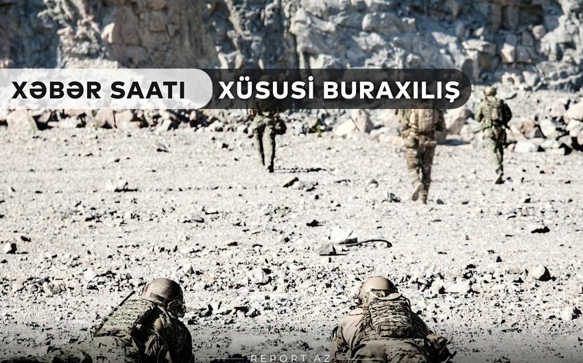 """""""Xəbər Saatı"""": Cəbhə bölgəsinə canlı bağlantı"""
