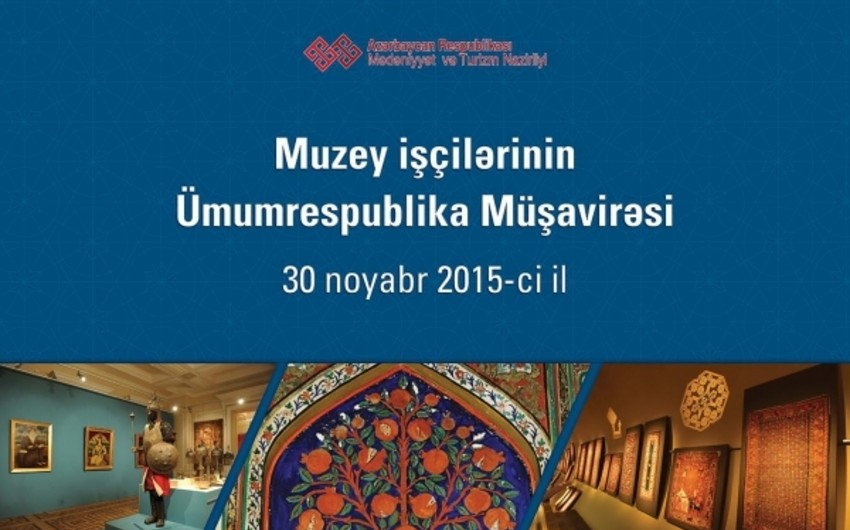 Baku to host republican meeting of museum workers