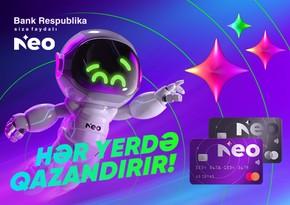 """Bank Respublika bir çox üstünlüklərə malik yeni """"NeoKart""""ı təqdim etdi!"""