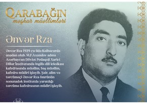 Qarabağın məşhur müəllimləri - Ənvər Rza