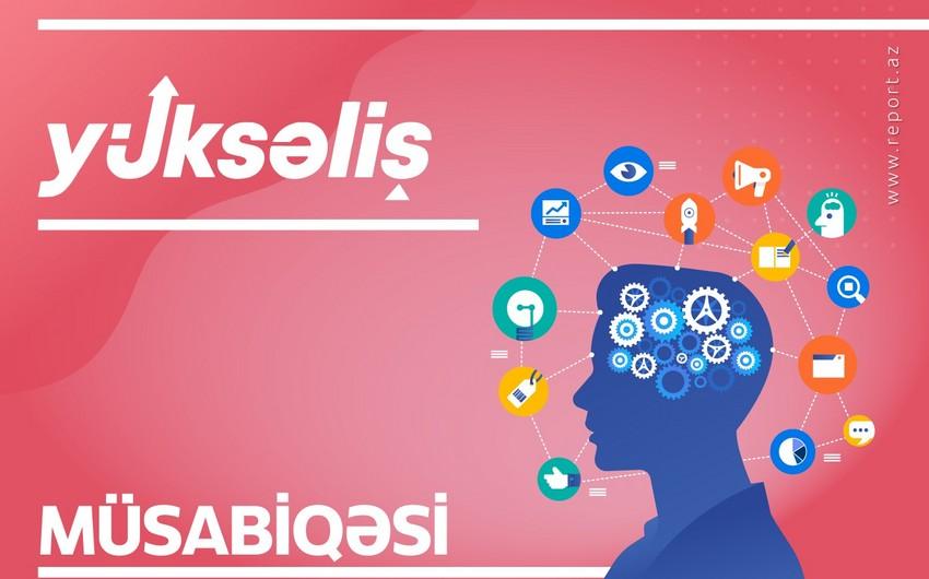 """""""Yüksəliş"""" müsabiqəsi nə üçün keçiriləcək? - RƏYLƏR"""