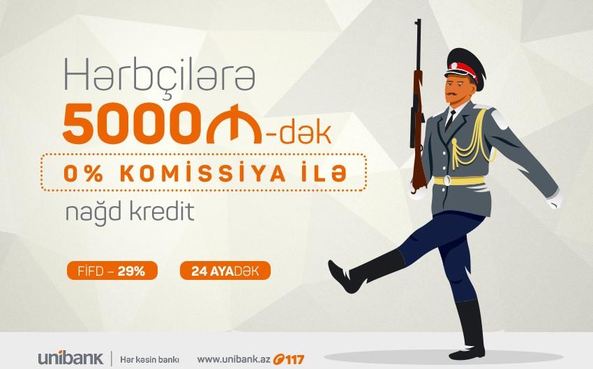 Unibank hərbçilər üçün kampaniya keçirir