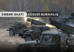 """""""Xəbər Saatı"""": Ermənilərin daha bir  Qrad yaylım sistemi məhv edilib"""