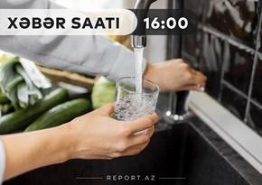 """""""Xəbər Saatı"""": 24 yaşayış məntəqəsində su problemi həll ediləcək"""