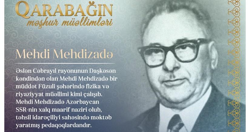 Qarabağın məşhur müəllimləri - Mehdi Mehdizadə