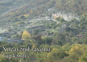 İşğaldan azad olunan Tuğ kəndinin görüntüləri