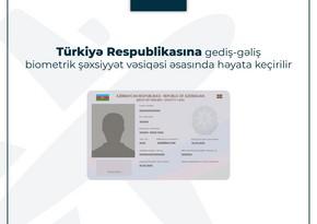 DİN: Türkiyəyə vizasız gediş-gəliş yeni nəsil şəxsiyyət vəsiqəsi ilə həyata keçirilir
